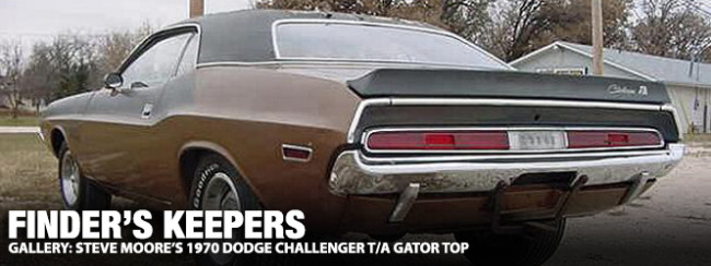 Finders Keepers: Steve Moore's 1970 Challenger T/A Gator Top | Mopar